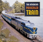 The American Passenger Train - Hardcover