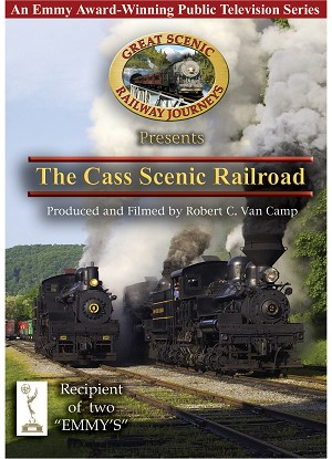 The Cass Scenic Railroad Story: Timber to Tourism - DVD