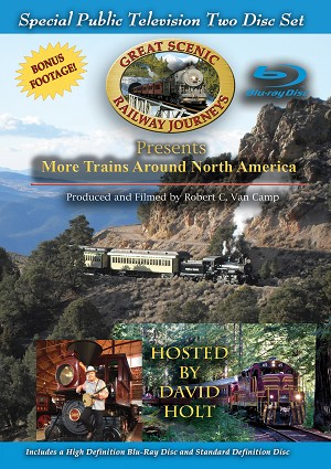 More Trains Around North America - Blu-Ray / DVD Set